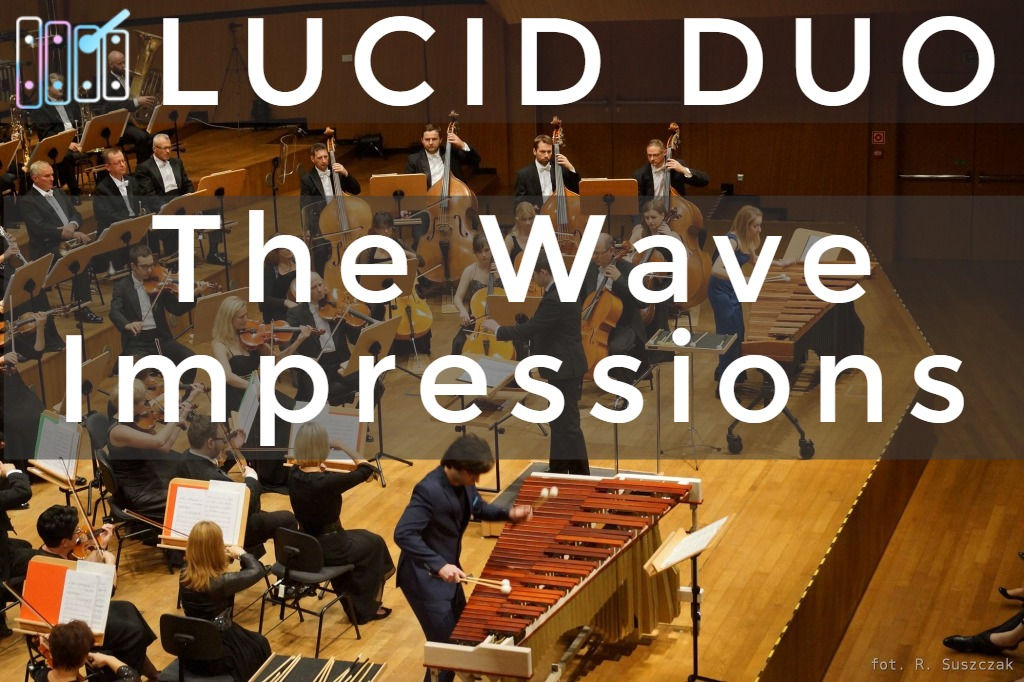 Lucid Duo The Wave Impressions